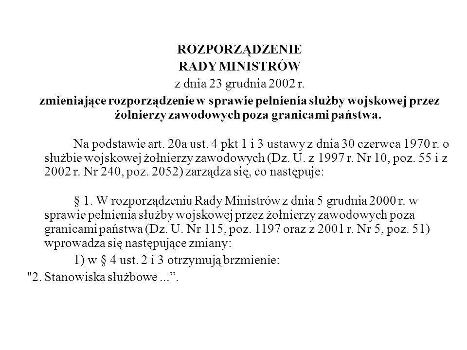 ROZPORZĄDZENIE RADY MINISTRÓW z dnia 23 grudnia 2002 r