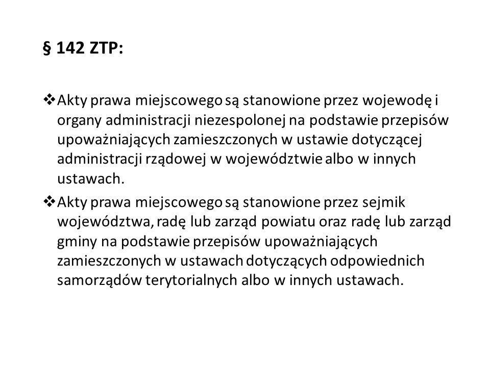 § 142 ZTP: