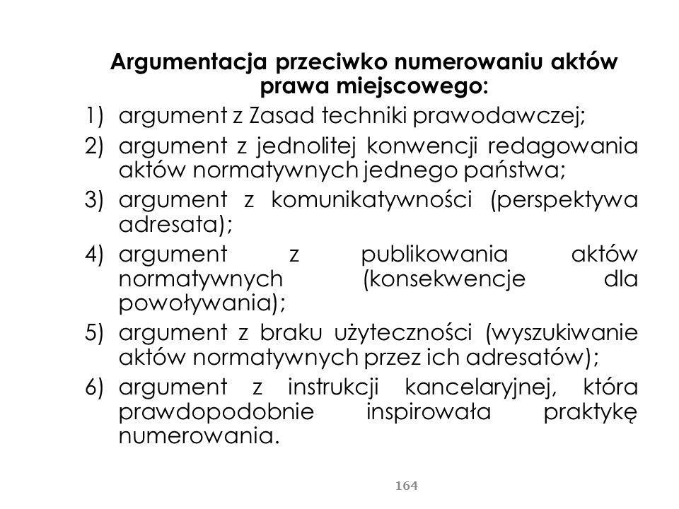 Argumentacja przeciwko numerowaniu aktów prawa miejscowego: