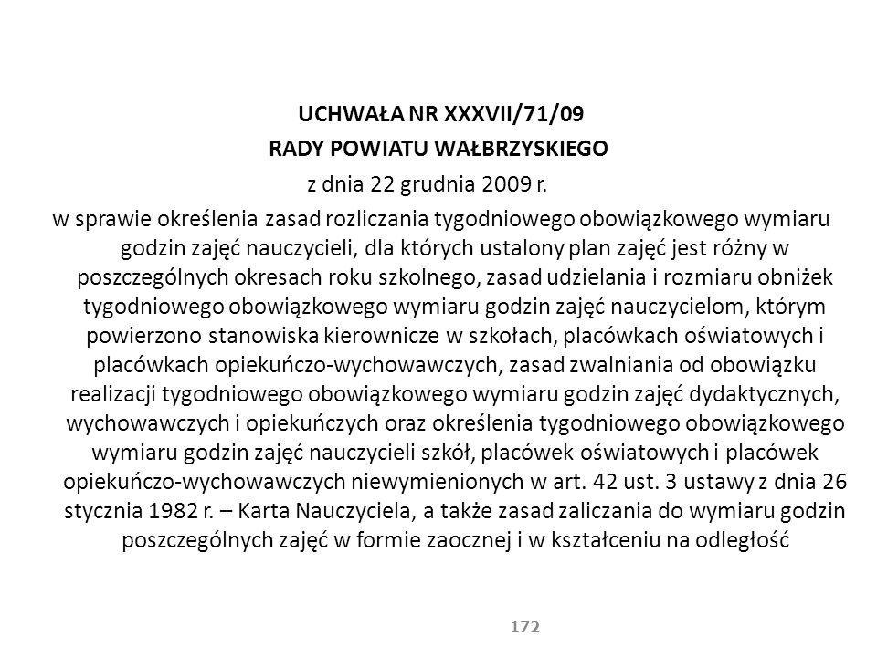 UCHWAŁA NR XXXVII/71/09 RADY POWIATU WAŁBRZYSKIEGO z dnia 22 grudnia 2009 r.