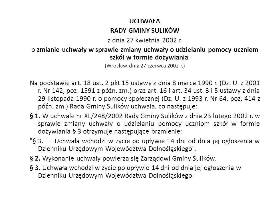 (Wrocław, dnia 27 czerwca 2002 r.)