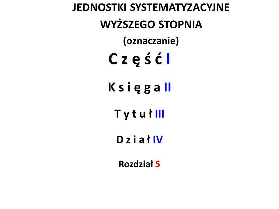 JEDNOSTKI SYSTEMATYZACYJNE WYŻSZEGO STOPNIA (oznaczanie)