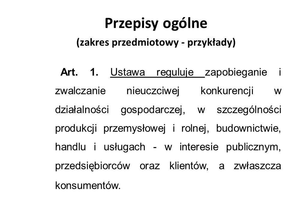 Przepisy ogólne (zakres przedmiotowy - przykłady)
