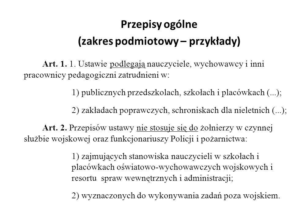 Przepisy ogólne (zakres podmiotowy – przykłady)