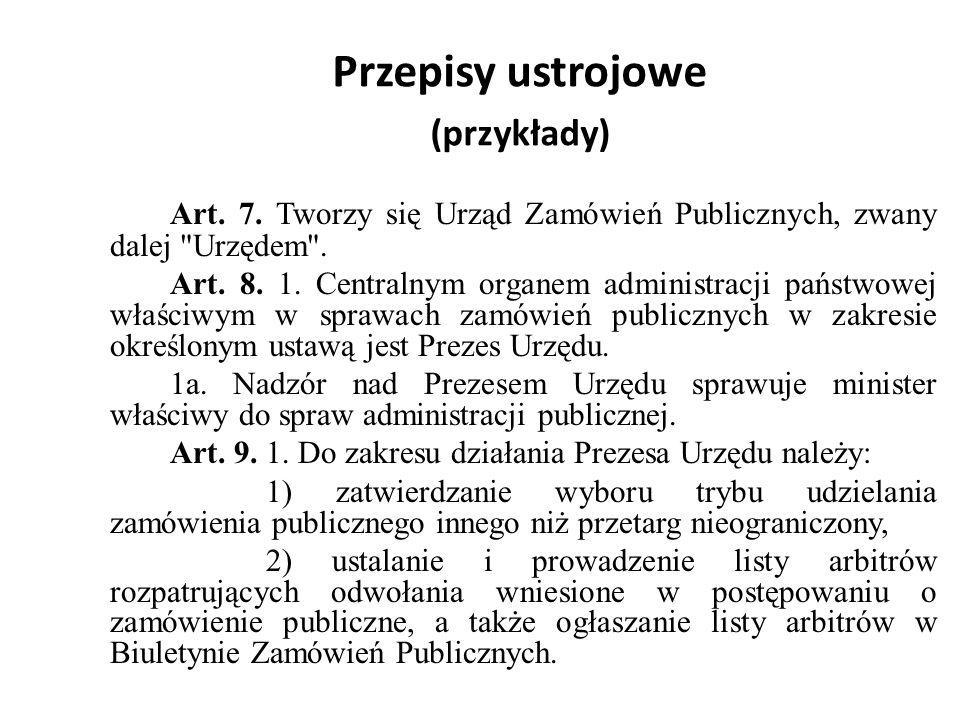 Przepisy ustrojowe (przykłady)
