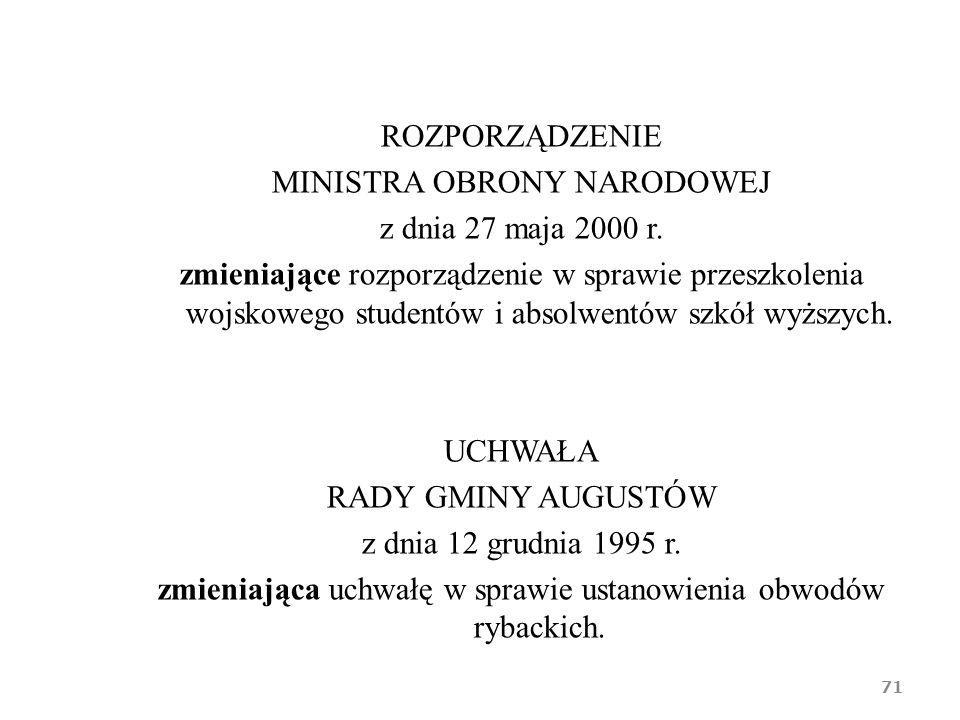 ROZPORZĄDZENIE MINISTRA OBRONY NARODOWEJ z dnia 27 maja 2000 r