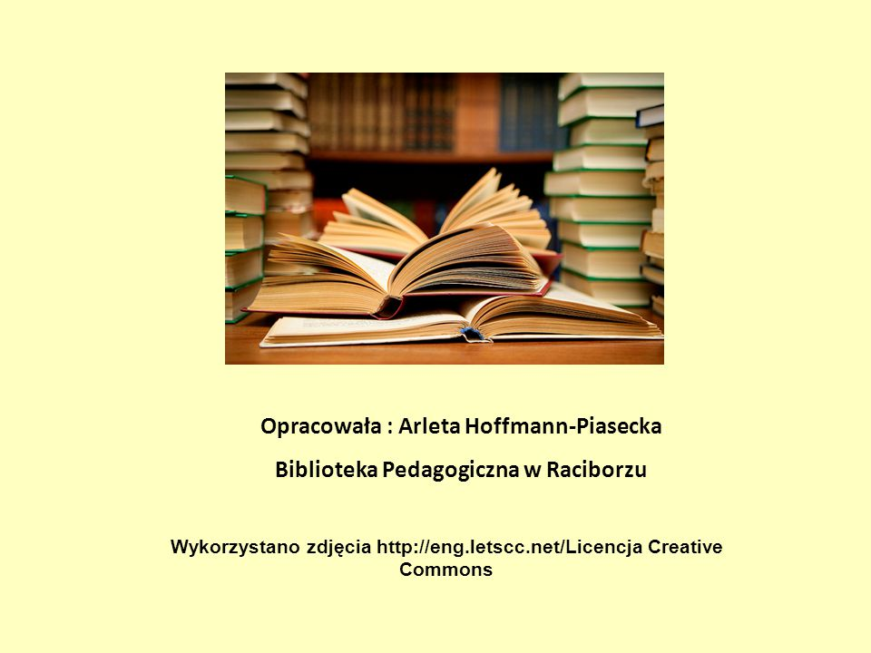 Opracowała : Arleta Hoffmann-Piasecka