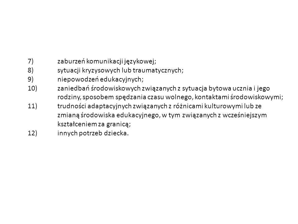 7) zaburzeń komunikacji językowej;