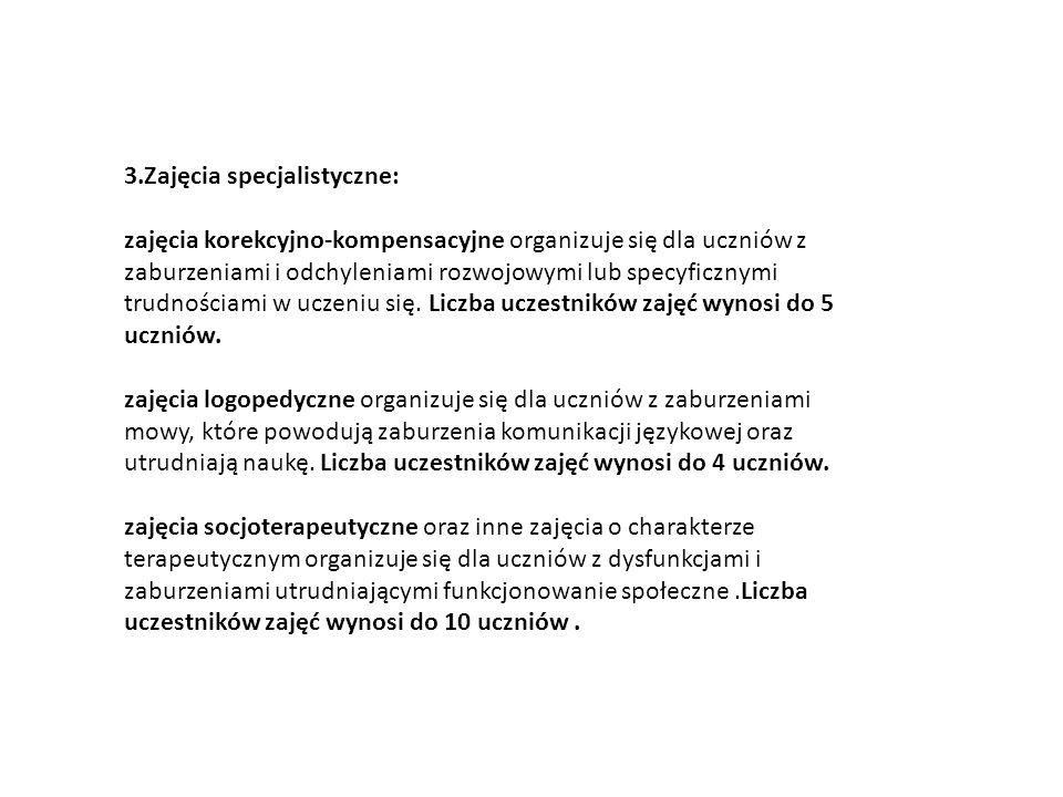 3.Zajęcia specjalistyczne: