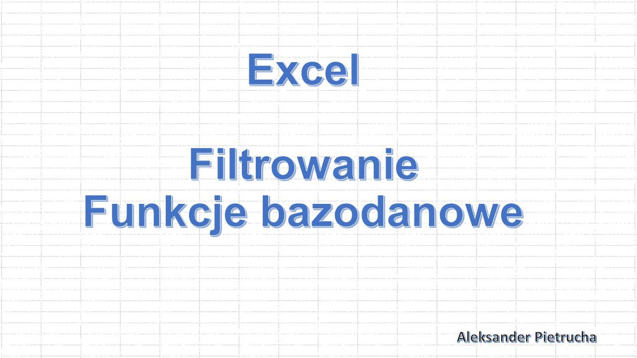 Excel Filtrowanie Funkcje bazodanowe
