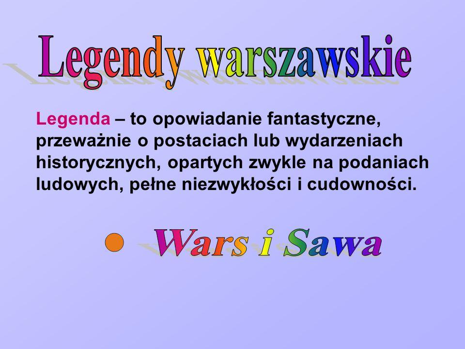 Legendy warszawskie Wars i Sawa