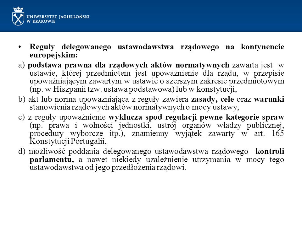 Reguły delegowanego ustawodawstwa rządowego na kontynencie europejskim: