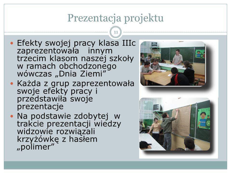 """Prezentacja projektu Efekty swojej pracy klasa IIIc zaprezentowała innym trzecim klasom naszej szkoły w ramach obchodzonego wówczas """"Dnia Ziemi"""