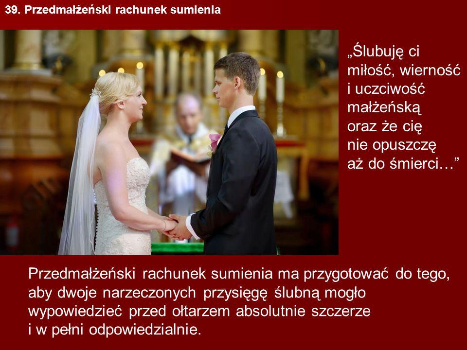 39. Przedmałżeński rachunek sumienia
