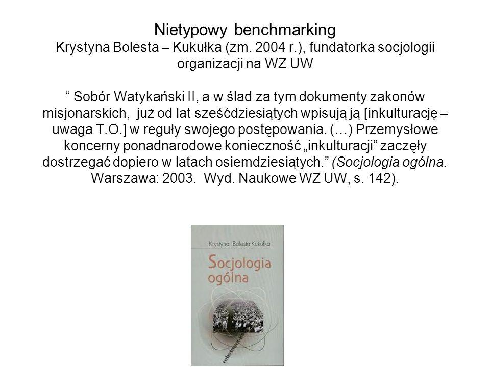 Nietypowy benchmarking Krystyna Bolesta – Kukułka (zm. 2004 r