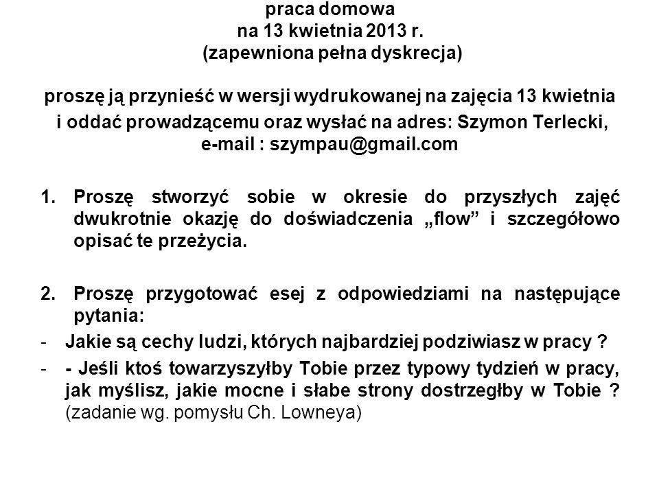 praca domowa na 13 kwietnia 2013 r. (zapewniona pełna dyskrecja)