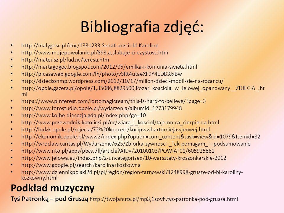 Bibliografia zdjęć: Podkład muzyczny