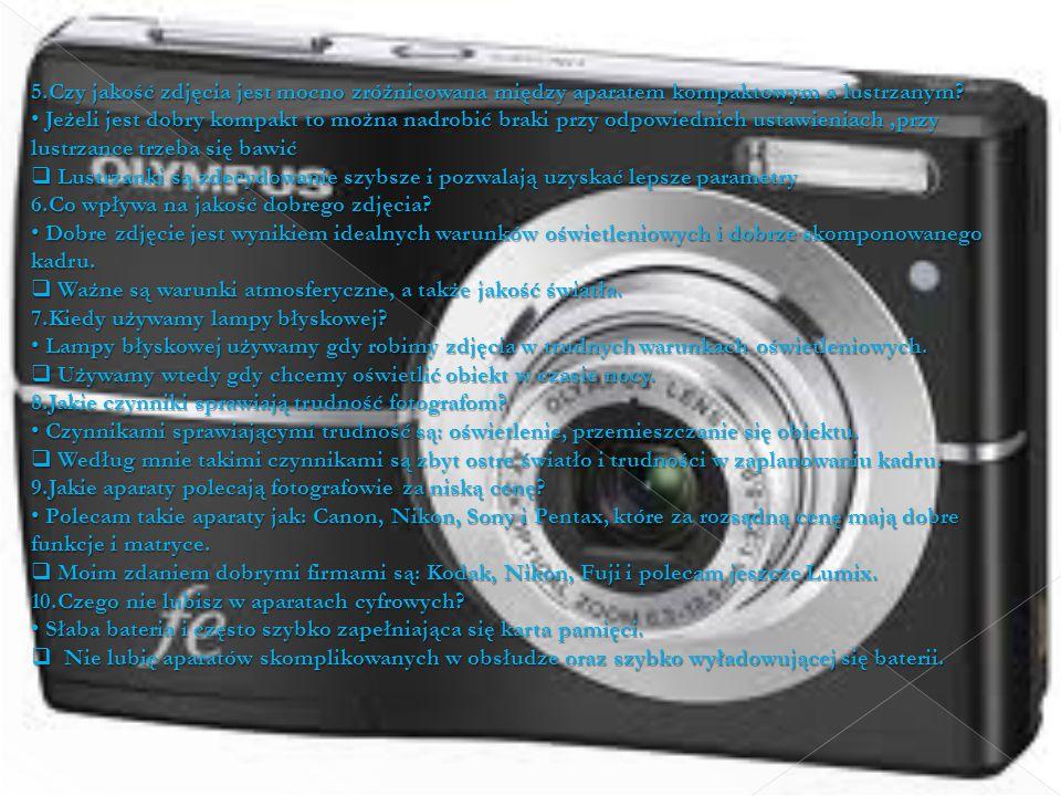 5.Czy jakość zdjęcia jest mocno zróżnicowana między aparatem kompaktowym a lustrzanym