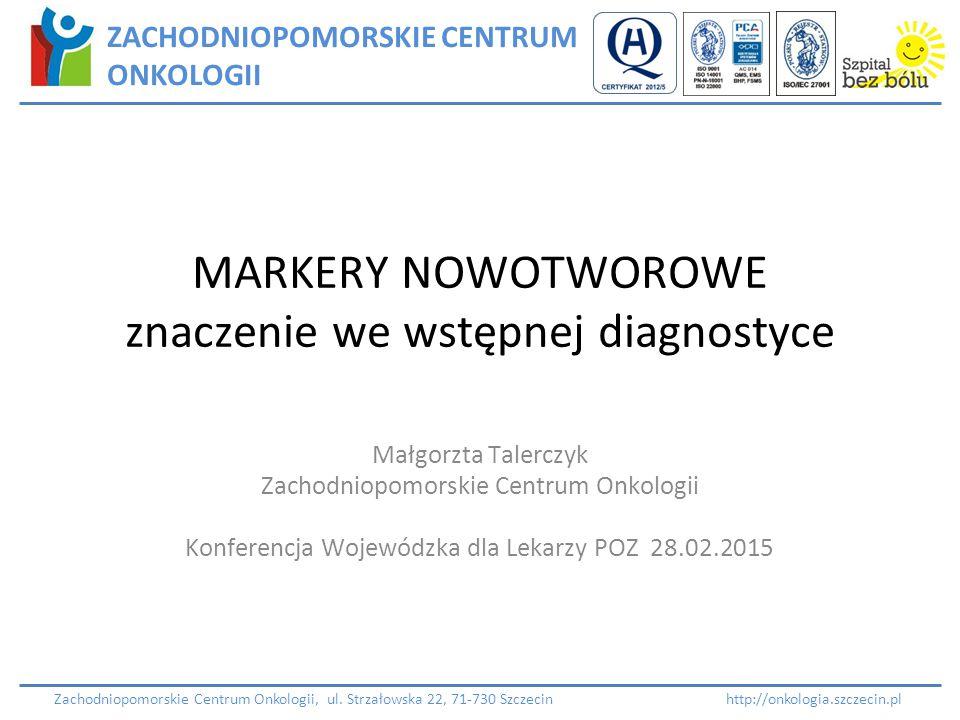 MARKERY NOWOTWOROWE znaczenie we wstępnej diagnostyce