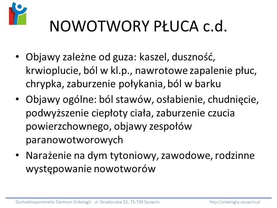 NOWOTWORY PŁUCA c.d.