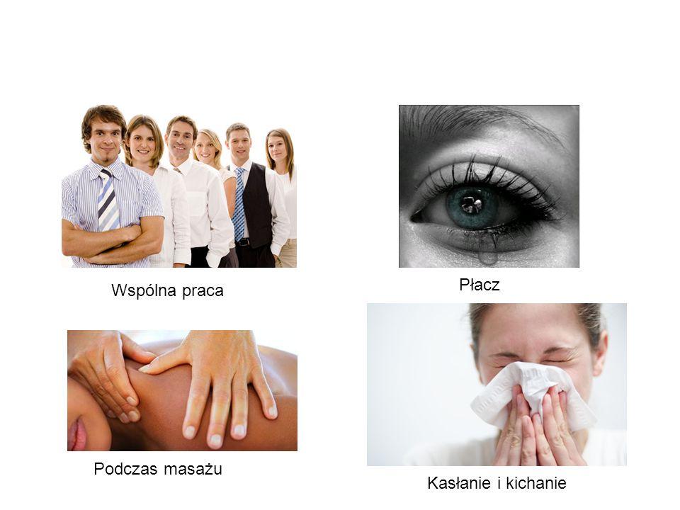 Płacz Wspólna praca Podczas masażu Kasłanie i kichanie