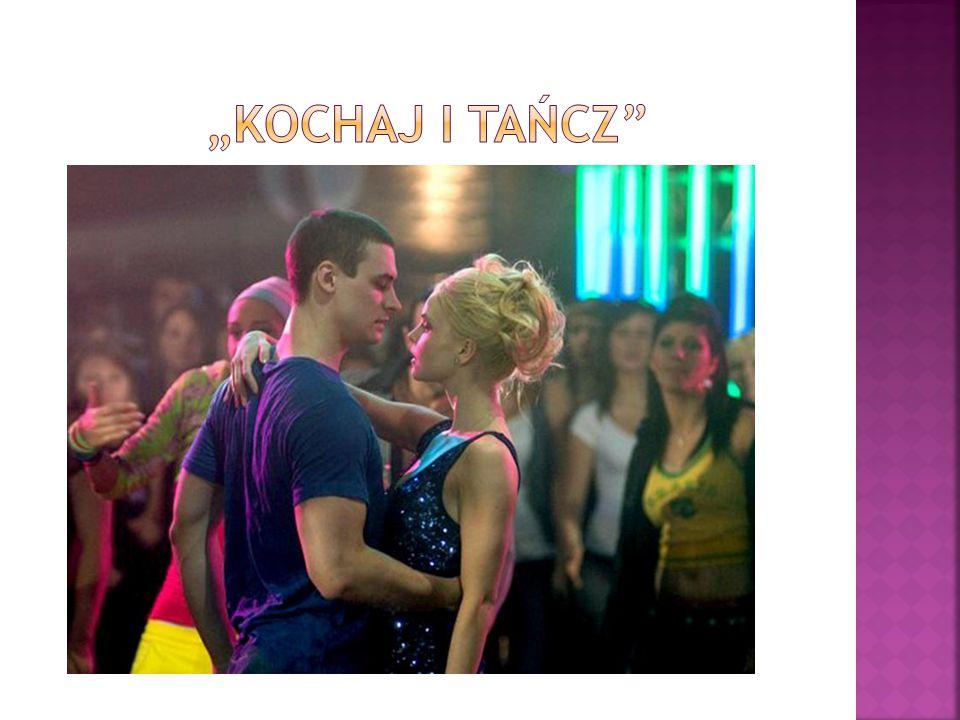 """""""kochaj i tańcz"""