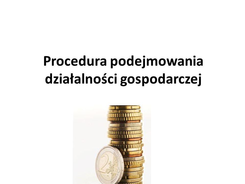 Procedura podejmowania działalności gospodarczej