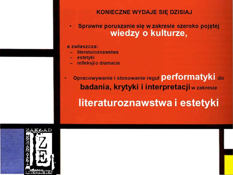 badania, krytyki i interpretacji w zakresie