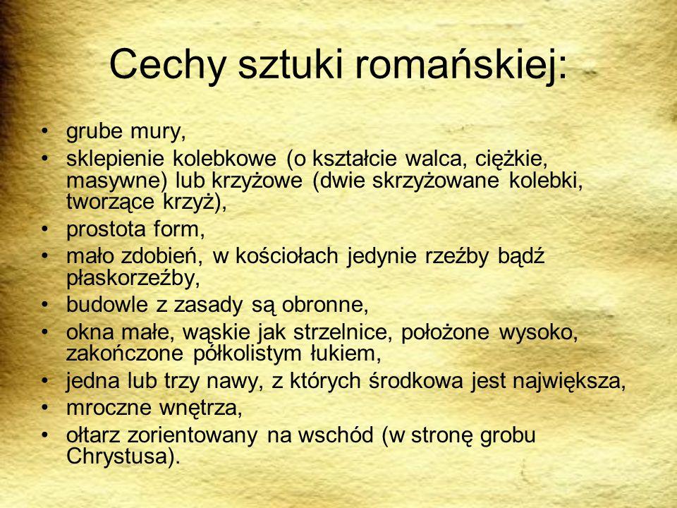 Cechy sztuki romańskiej: