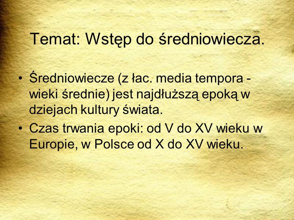 Temat: Wstęp do średniowiecza.