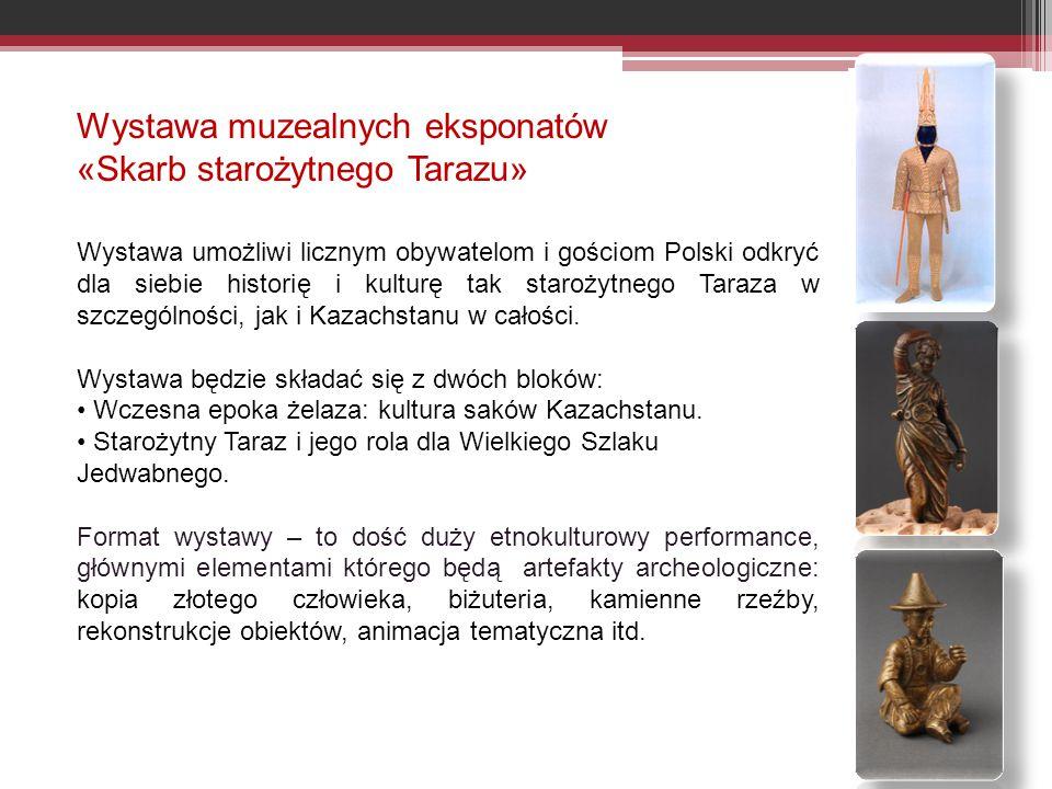 Wystawa muzealnych eksponatów «Skarb starożytnego Tarazu»