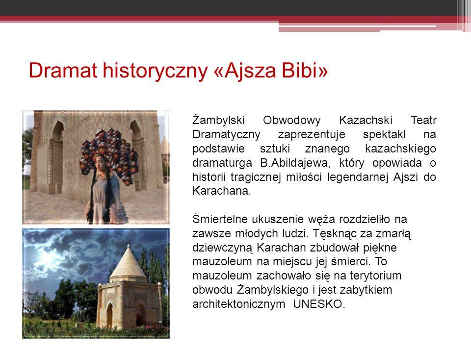 Dramat historyczny «Ajsza Bibi»