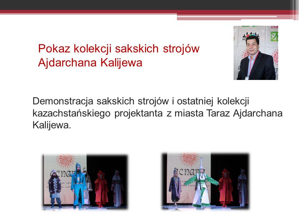 Pokaz kolekcji sakskich strojów Ajdarchana Kalijewa