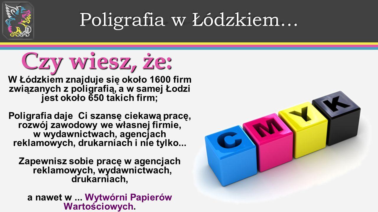 Poligrafia w Łódzkiem…