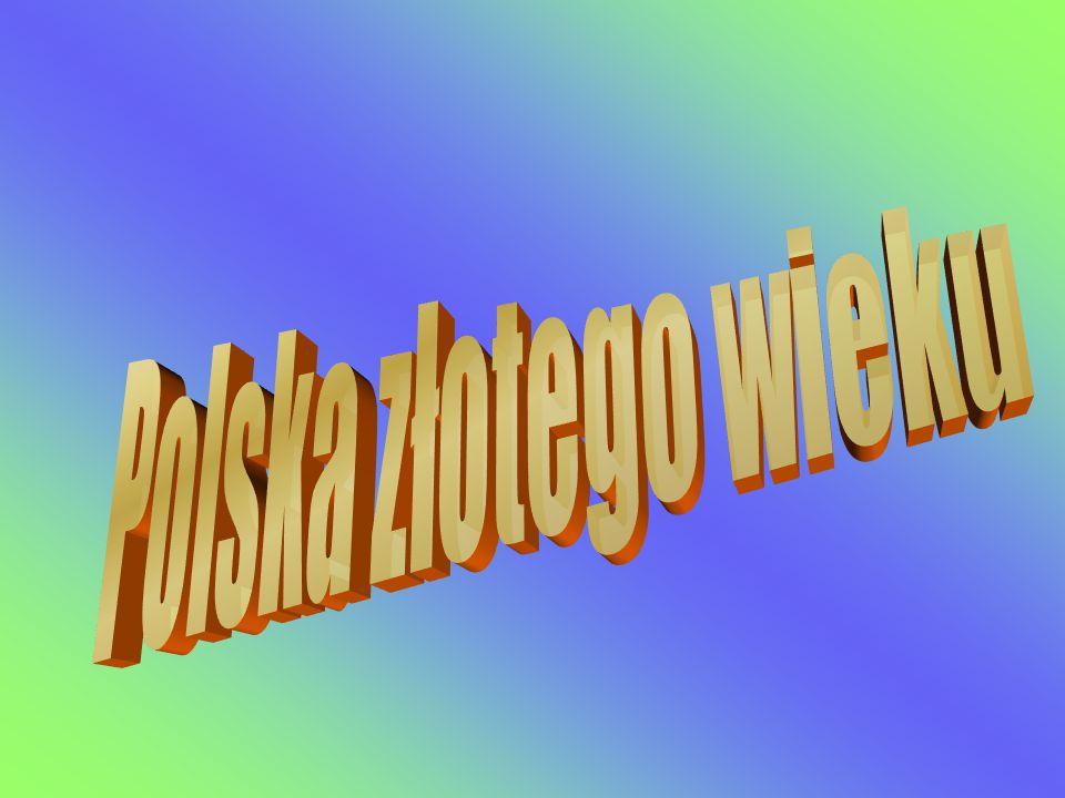 Polska złotego wieku