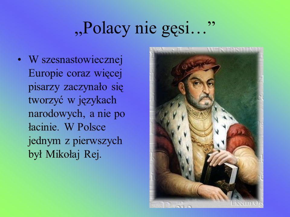 """""""Polacy nie gęsi…"""