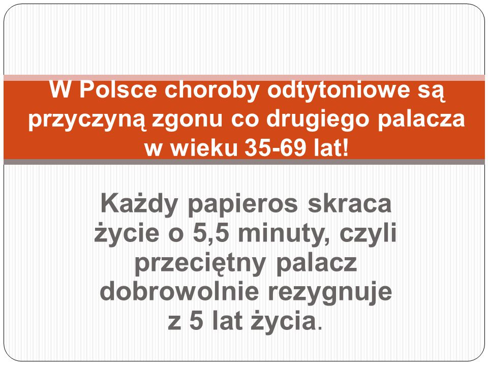 W Polsce choroby odtytoniowe są przyczyną zgonu co drugiego palacza w wieku 35-69 lat!