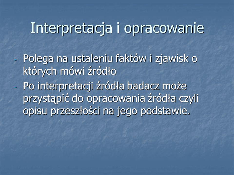 Interpretacja i opracowanie