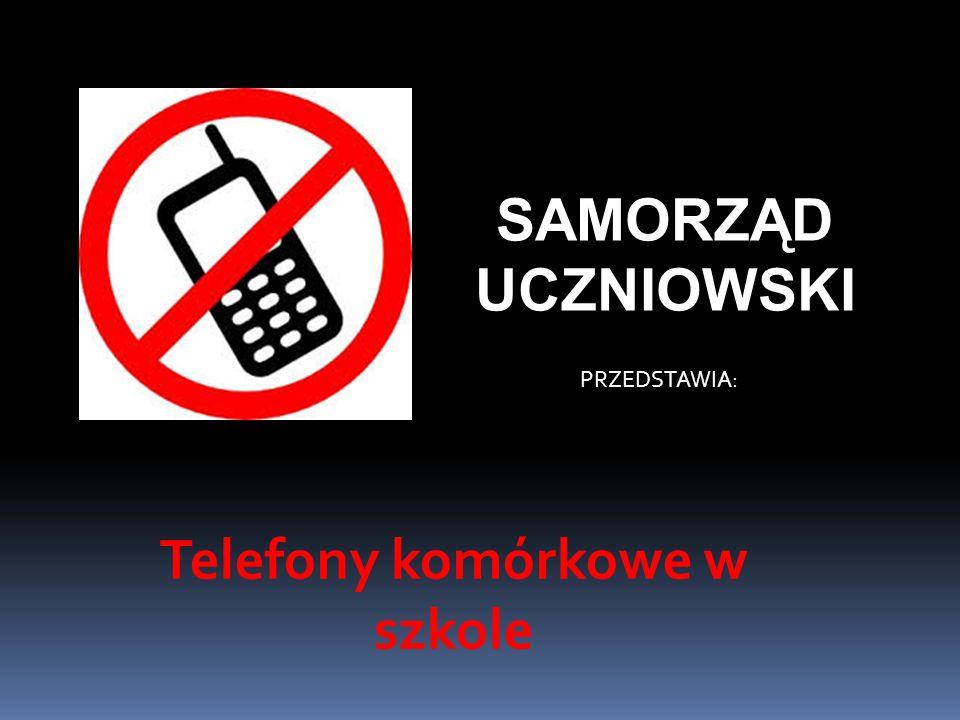 Telefony komórkowe w szkole