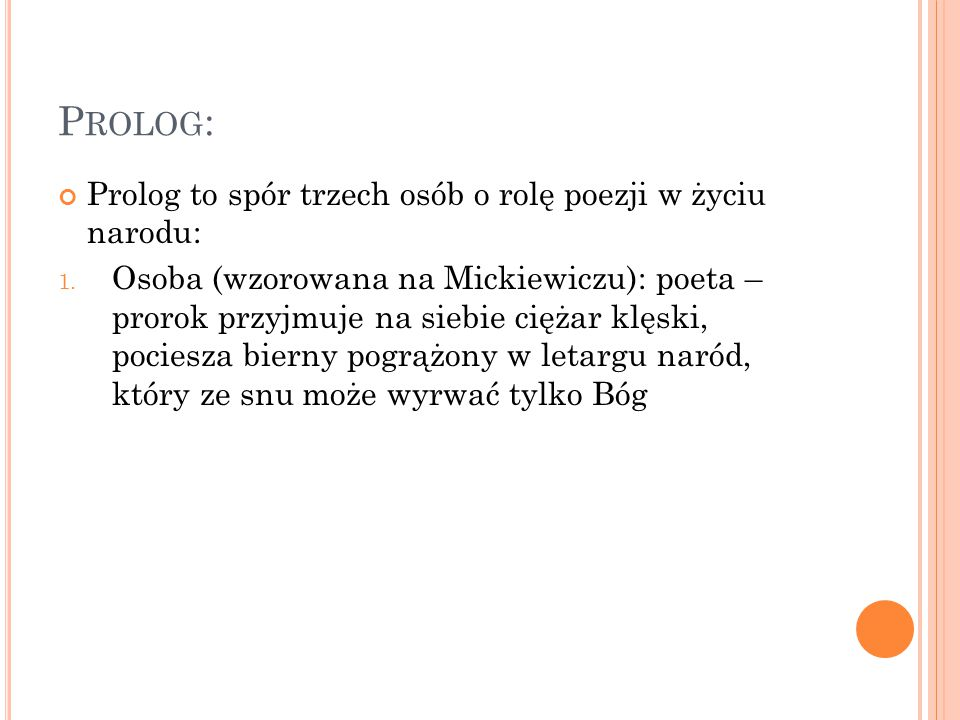 Prolog: Prolog to spór trzech osób o rolę poezji w życiu narodu: