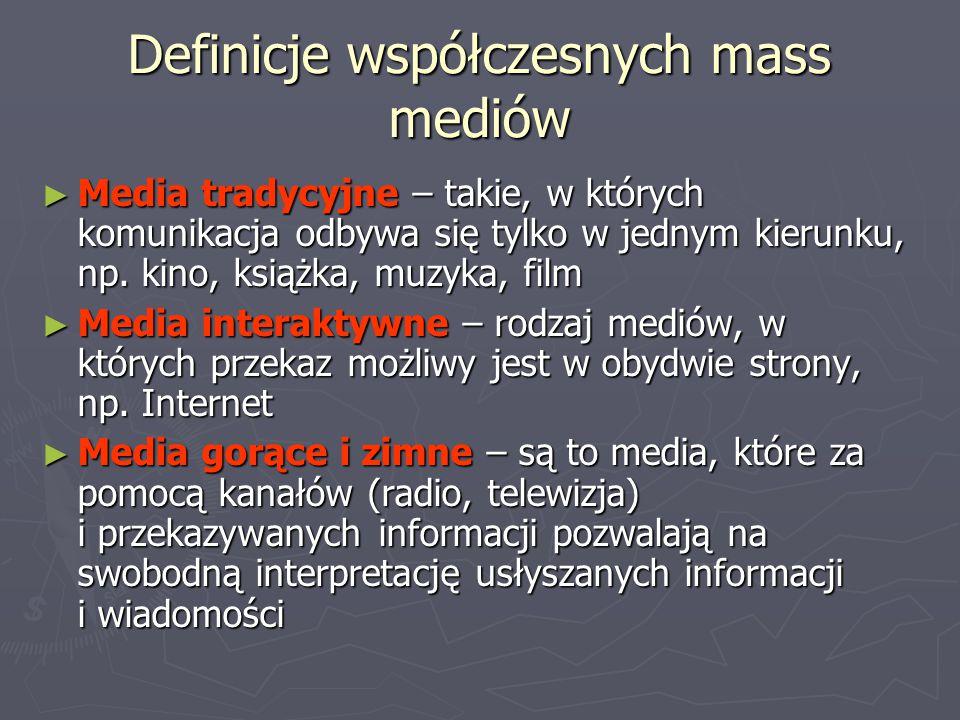 Definicje współczesnych mass mediów