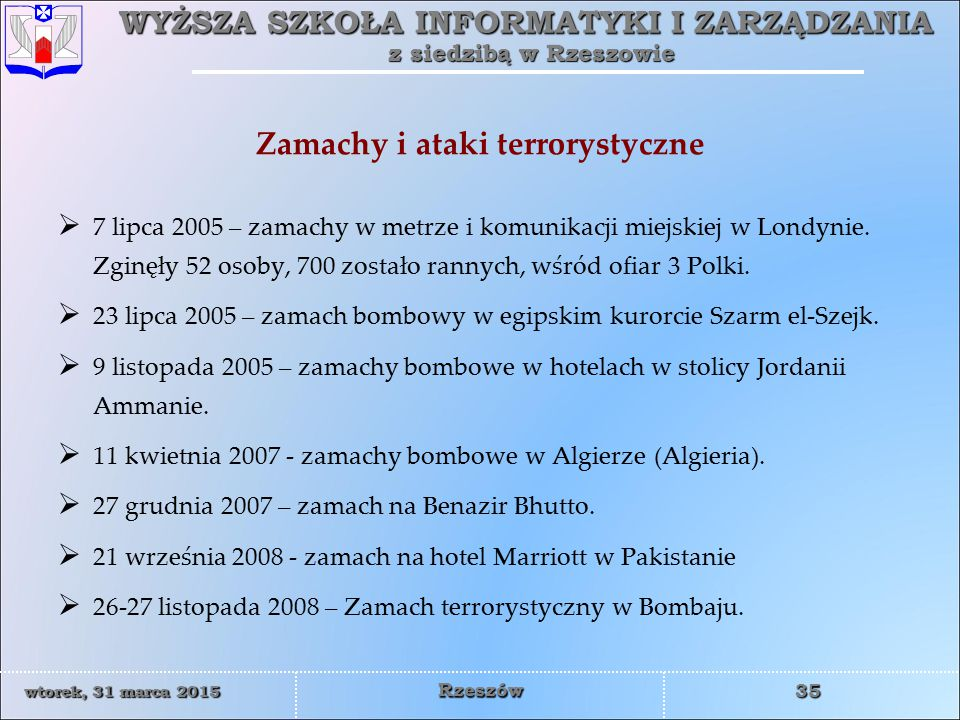 Zamachy i ataki terrorystyczne