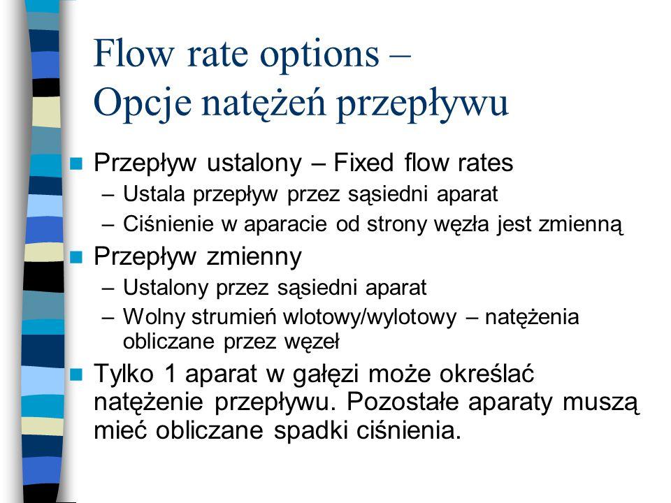 Flow rate options – Opcje natężeń przepływu