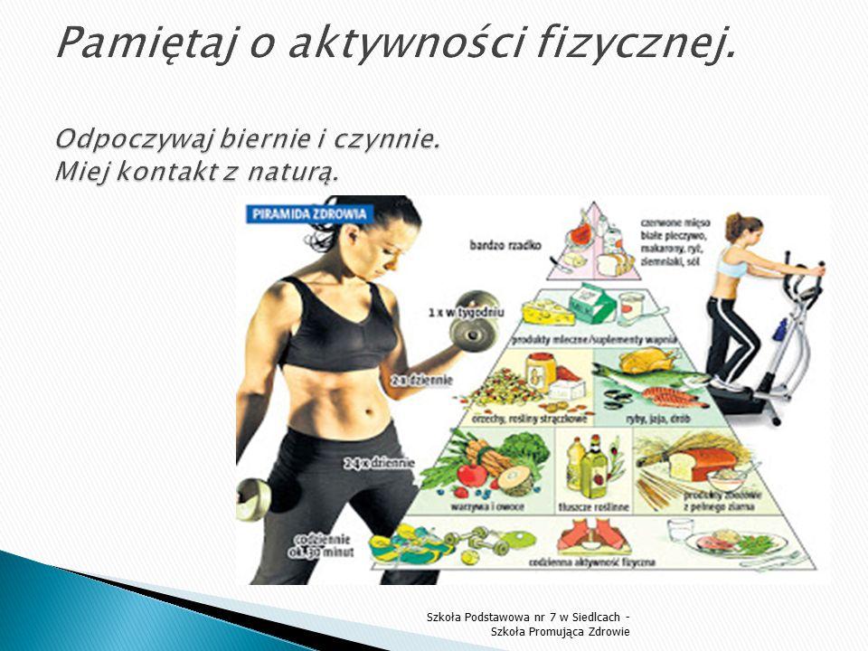 Pamiętaj o aktywności fizycznej. Odpoczywaj biernie i czynnie