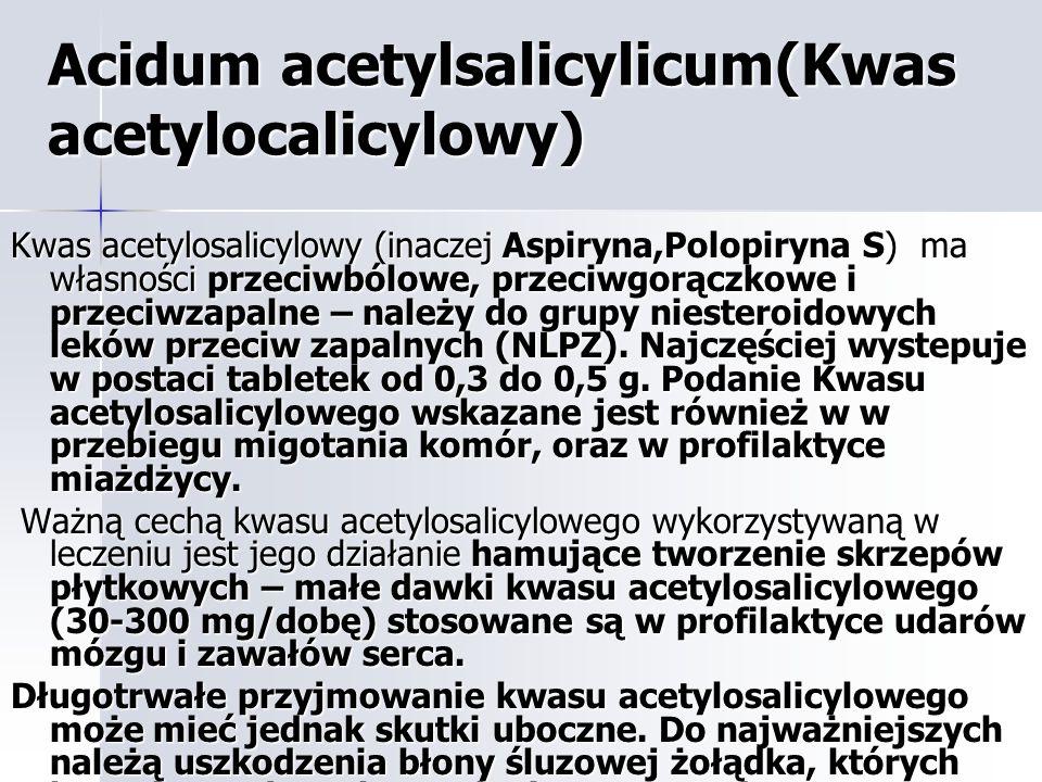 Acidum acetylsalicylicum(Kwas acetylocalicylowy)
