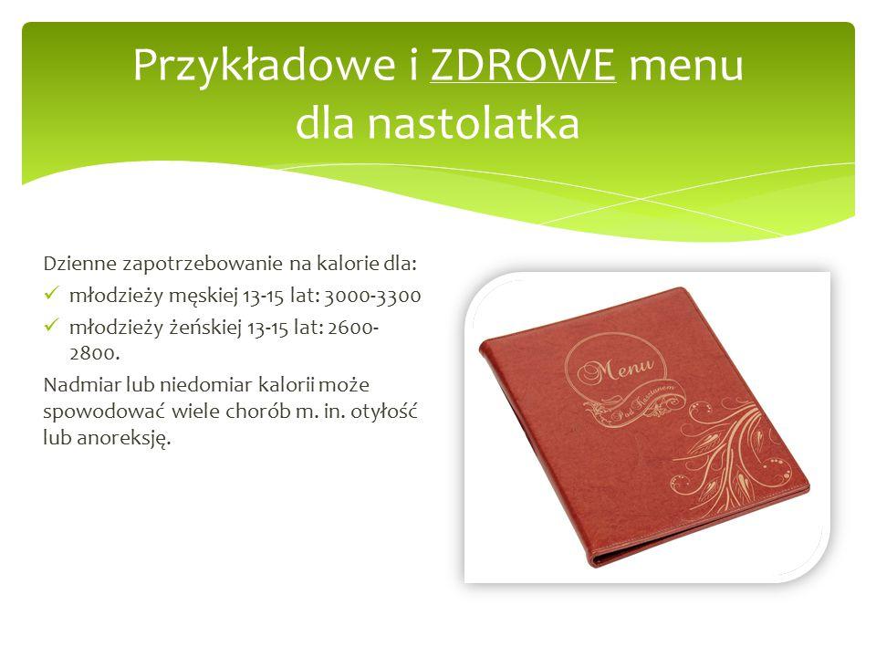 Przykładowe i ZDROWE menu dla nastolatka