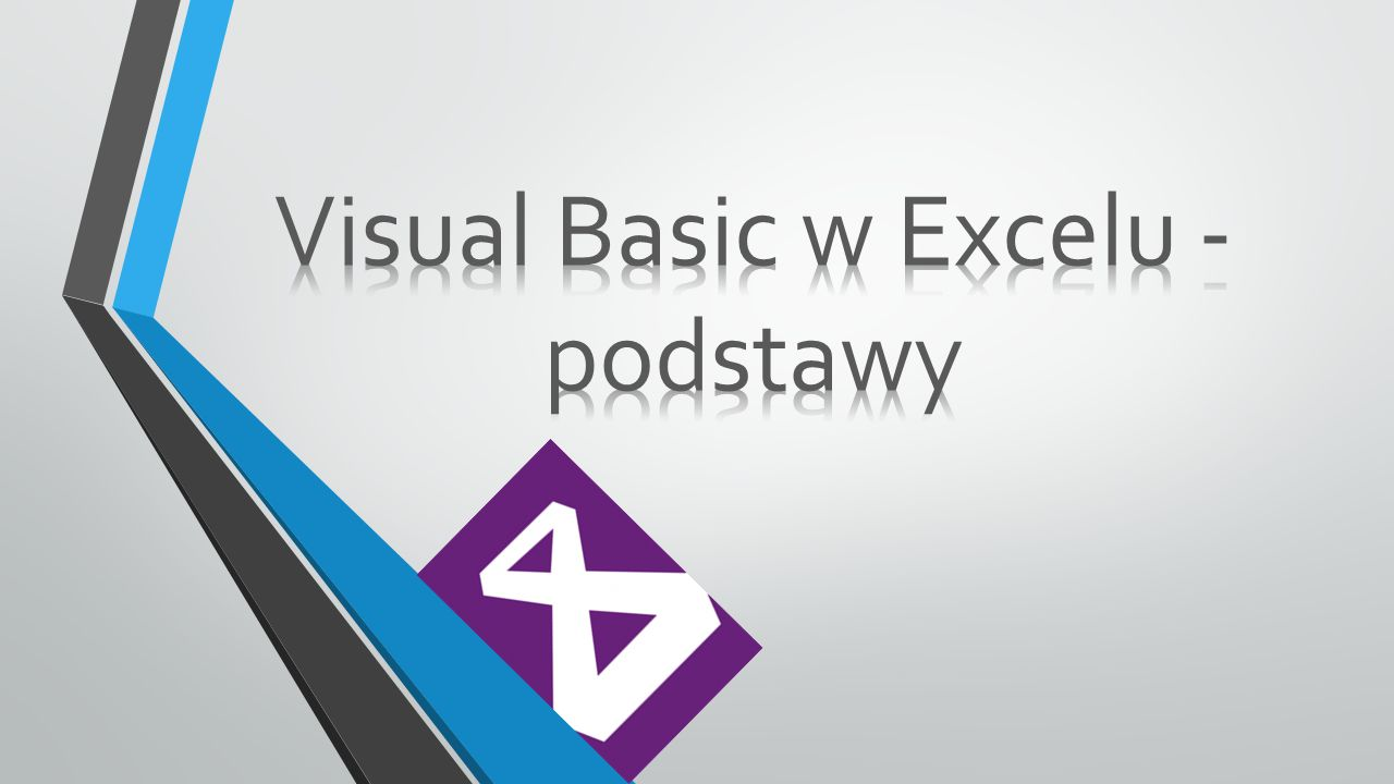 Visual Basic w Excelu - podstawy