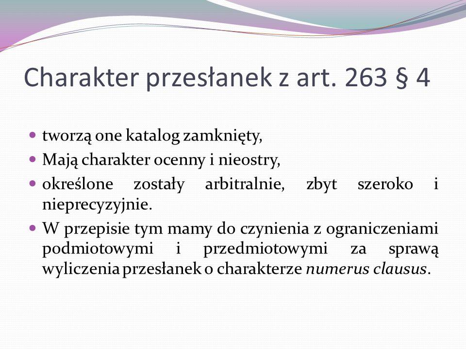 Charakter przesłanek z art. 263 § 4