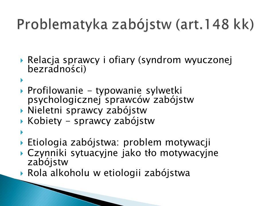 Problematyka zabójstw (art.148 kk)
