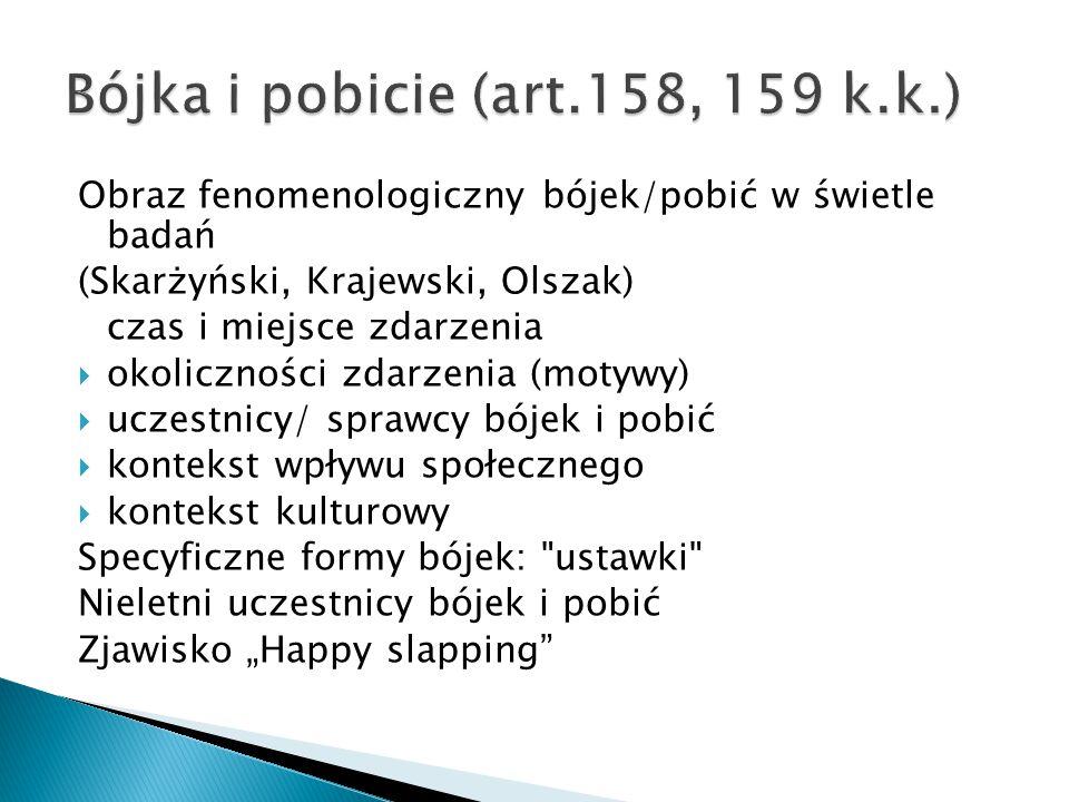 Bójka i pobicie (art.158, 159 k.k.)